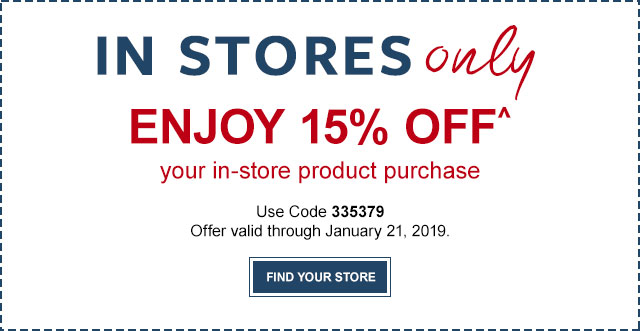IN-STORES ONLY - 15% OFF