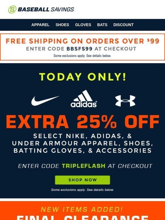 promo code c96f4 b09c8 Baseball Savings  Extra 25% Off Select NIKE, adidas   UA! Today Only!    Milled