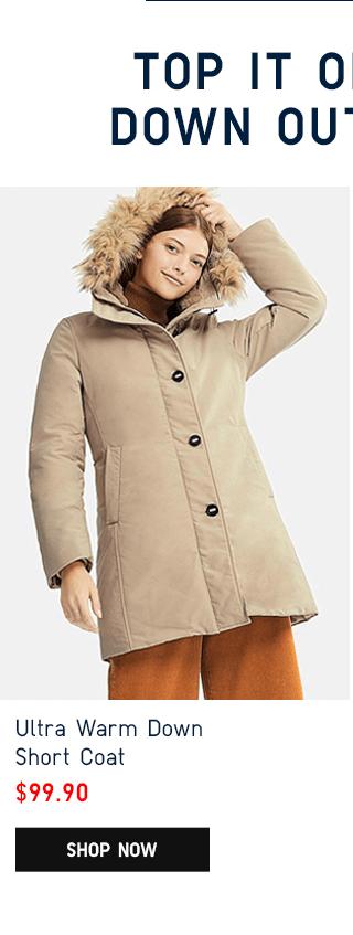 ULTRA WARM DOWN SHORT COAT $99.90 - SHOP NOW