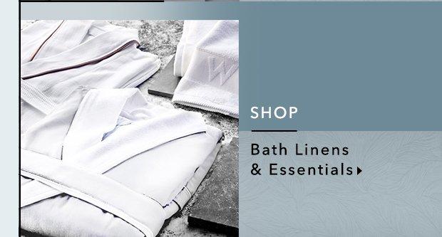 Shop Bath Linens & Essentials