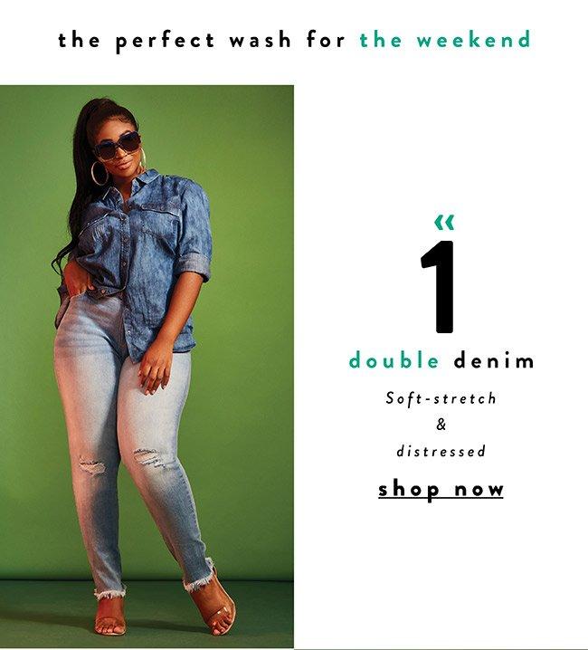 Double Denim - soft-stretch & distressed - Shop Now