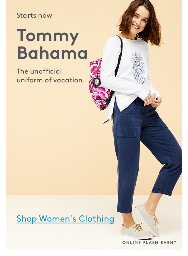 Starts now | Tommy Bahama | The unofficial uniform of vacation. | Shop Women's Clothing | Online Flash Event