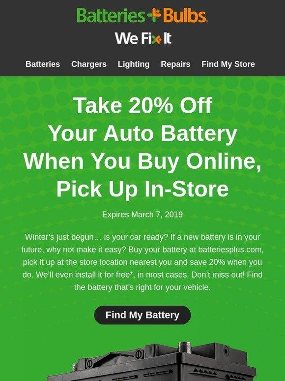 Nearest Battery Store >> Batteriesplus Com 20 Off Car Batteries When You Buy Online