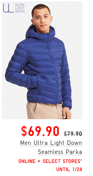 MEN ULTRA LIGHT DOWN SEAMLESS PARKA $69.90 - SHOP MEN