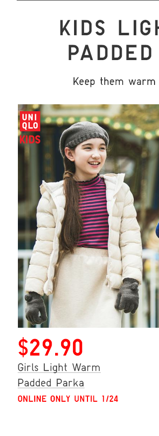 GIRLS LIGHT WARM PADDED PARKA $29.90 - SHOP GIRLS