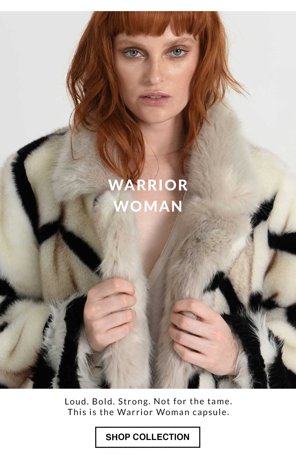 Warrior Woman Collection. Shop Now.