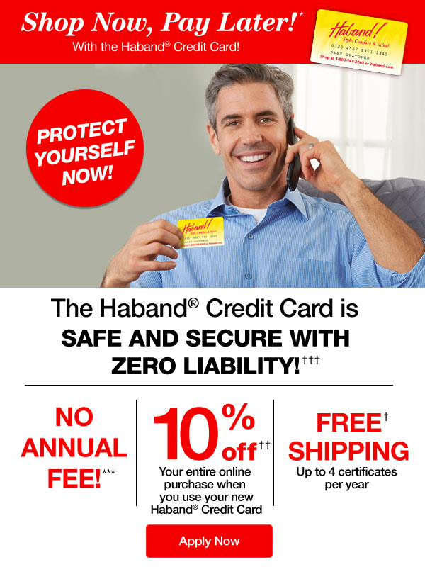 Shop Now, Pay Later* with the Haband Credit Card®