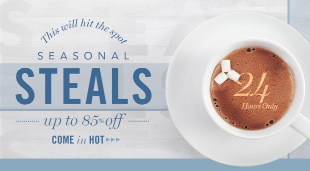 Brrrrr... Up to 85% Off Steals... brrrrr.