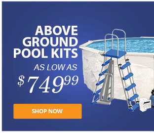 Above Ground Pool Kits!