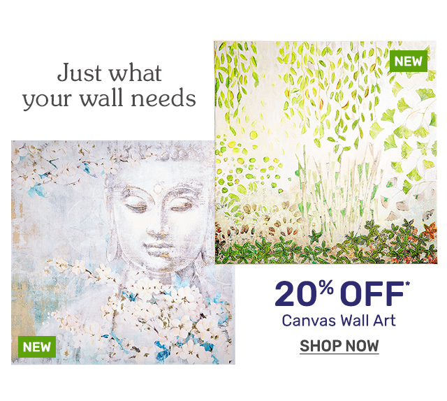 Get twenty percent off canvas wall art.