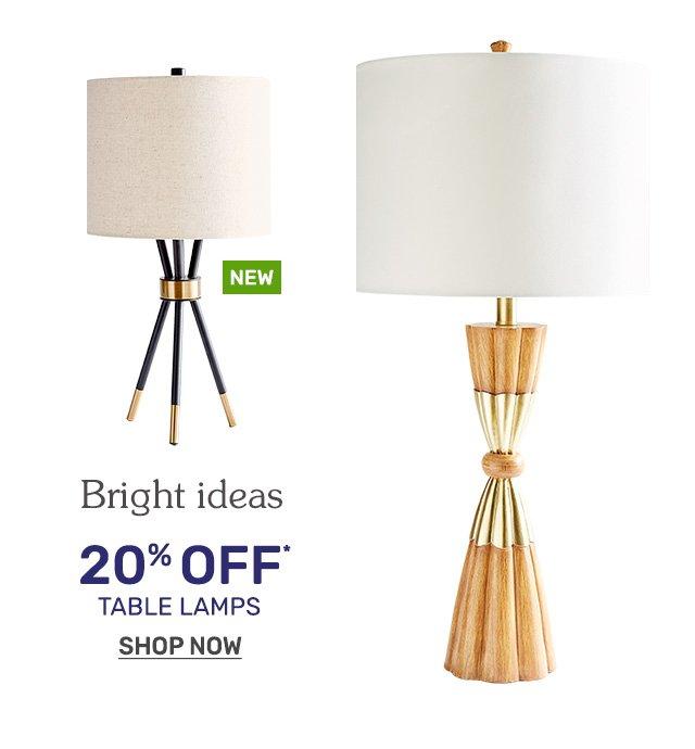 Shop twenty percent off table lamps.