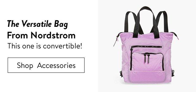 Versatile bags from Nordstrom.