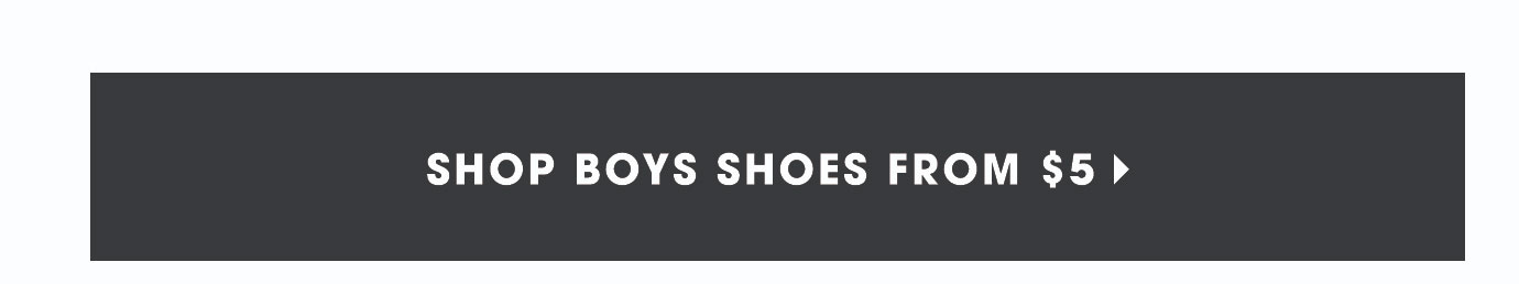 Shop All Boys Shoes from $5