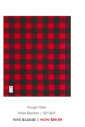 "Rough Rider Wool Blanket (50""x60"") Was: $110.00 Now: $89.99"