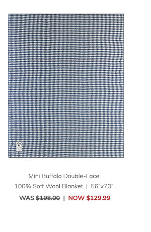 "Mini Buffalo Double-Face 100% Soft Wool Blanket (56""x70"") Was: $198.00 Now: $129.99"