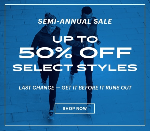 Last Chance, Semi-Annual Sale Up To 50% Off Select Styles Shop Now