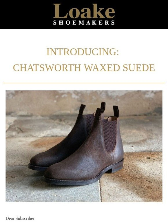 Introducing: Chatsworth Waxed Suede