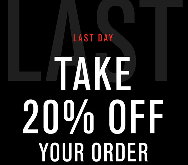 Save 20% Off Your Order