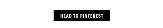 Head To Pinterest