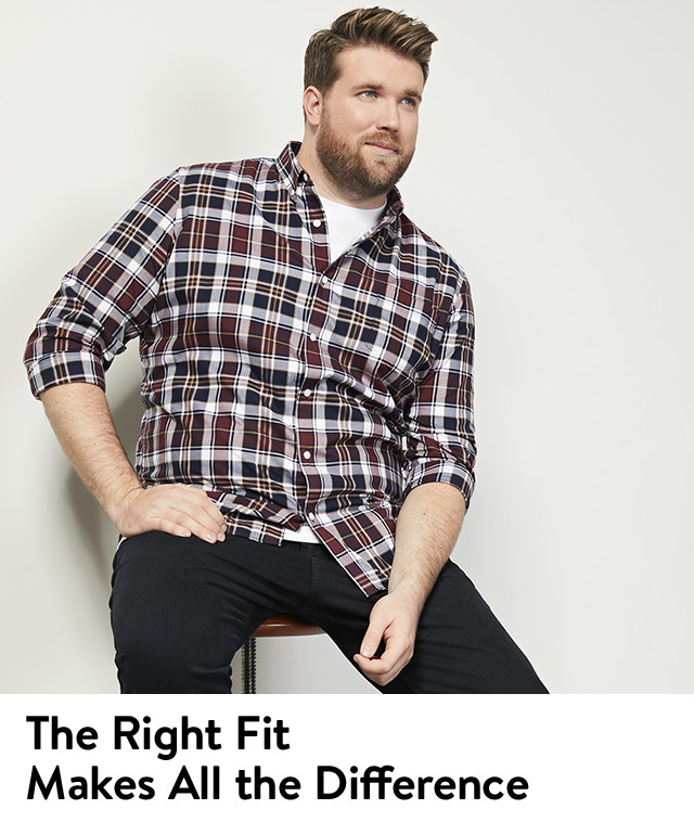 The right fit makes all the difference.