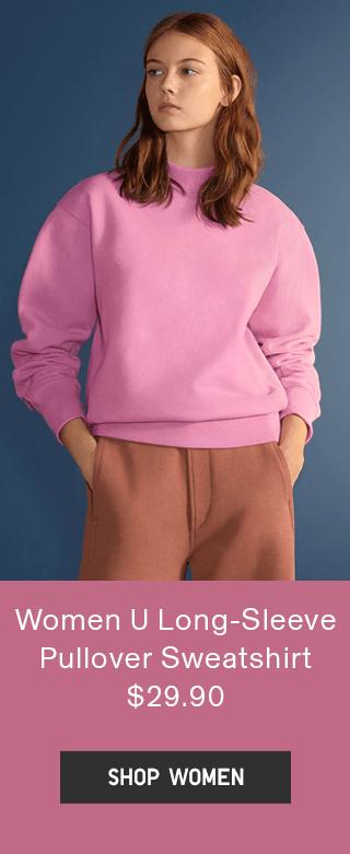 WOMEN U LONG-SLEEVE PULLOVER SWEATSHIRT $29.90 - SHOP NOW