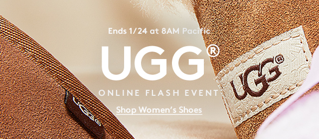 Ends 1/24 at 8AM Pacific | UGG | Online Flash Event | Shop Women's Shoes