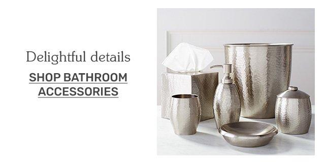 Shop bathroom accessories.