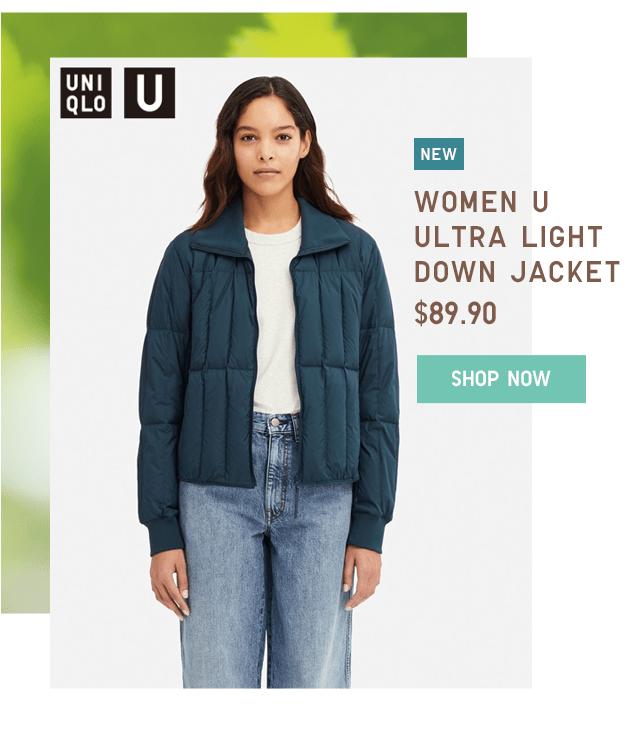 WOMEN U ULTRA LIGHT DOWN JACKET $89.90 - SHOP NOW