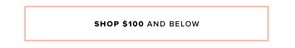 Shop $100 and below