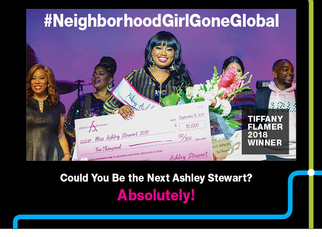 Could you be the next Ashley Stewart?