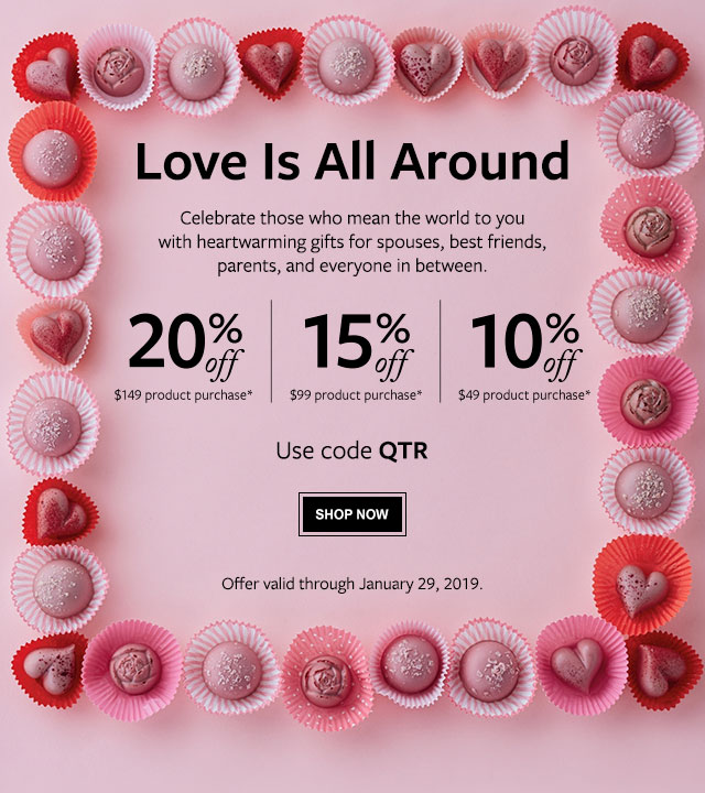 Save up to 20% - Love Is All Around - Celebrate those who mean the world to you with heartwarming gifts for spouses, best friends, parents, and everyone in between.
