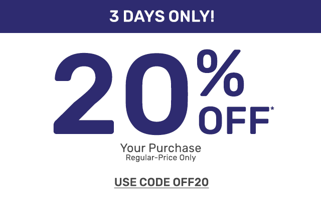 Three days only, get twenty percent off your purchase of regular priced items only. Use code OFF20.