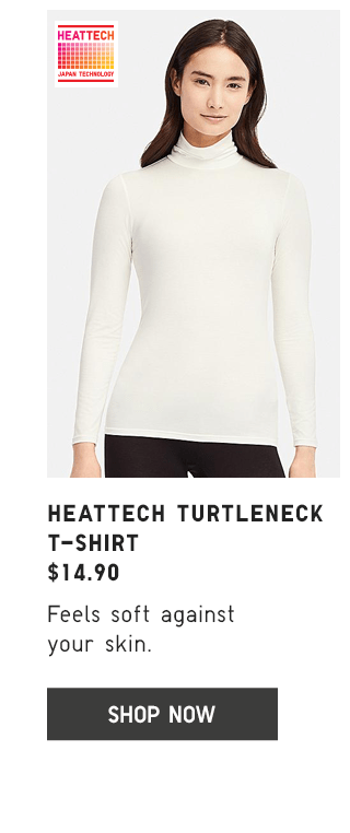 HEATTECH TURTLENECK T-SHIRT $14.90 - SHOP NOW