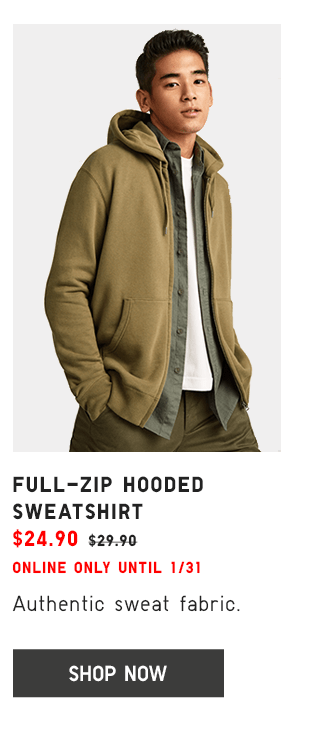 FULL-ZIP HOODED SWEATSHIRT $24.90 - SHOP NOW