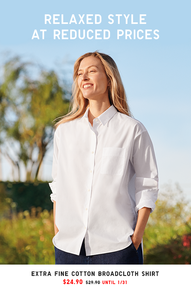 RELAXED STYLE AT REDUCED PRICES - EXTRA FINE COTTON BROADCLOTH SHIRT $24.90