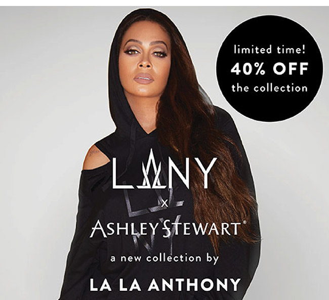 limited Time! 40% off the Lala Anthony Collection - Shop Now