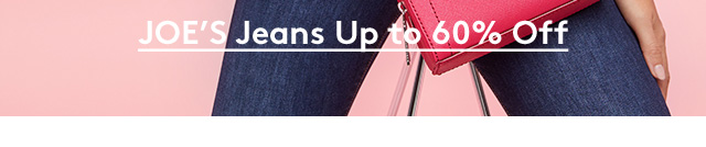 JOE's Jeans Up to 60% Off