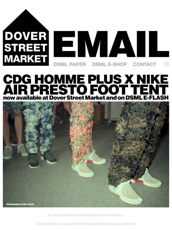 e537d84056 Dover Street Market: CDG HOMME PLUS X NIKE AIR PRESTO FOOT TENT NOW  AVAILABLE AT DSML AND ON DSML E-FLASH | Milled