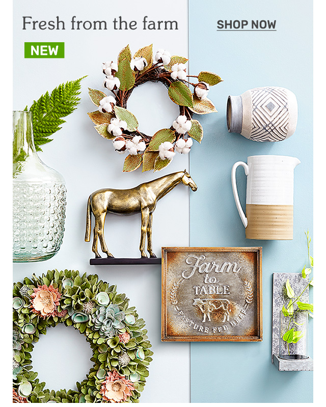 Shop new farmhouse products.