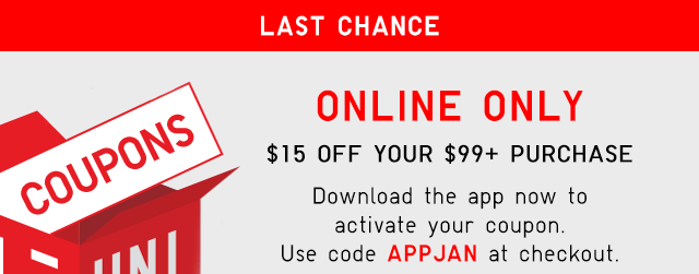 LAST CHANCE ONLINE ONLY - $15 OFF YOUR $99+ PURCHASE