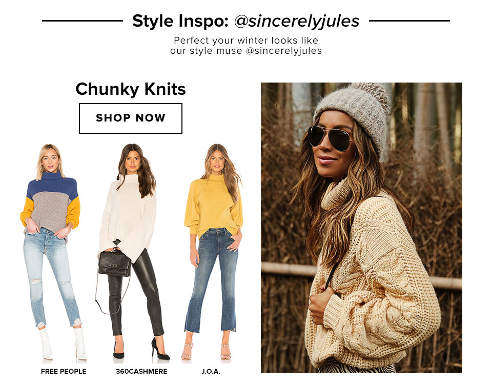 Style Inspo: @sincerelyjules. Perfect your winter looks like our style muse @sincerelyjules. Chunky Knits. Shop now.