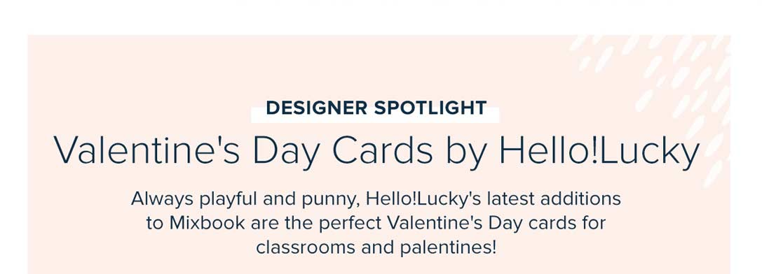 Designer Spotlight - Valentine's Day Cards by Hello!Lucky - CREATE YOUR CARD