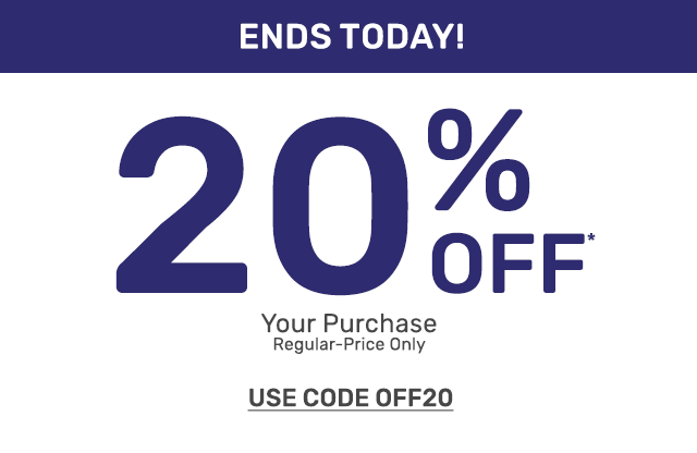 Ends today! Save twenty percent off any regular-price purchase. Use code OFF20.