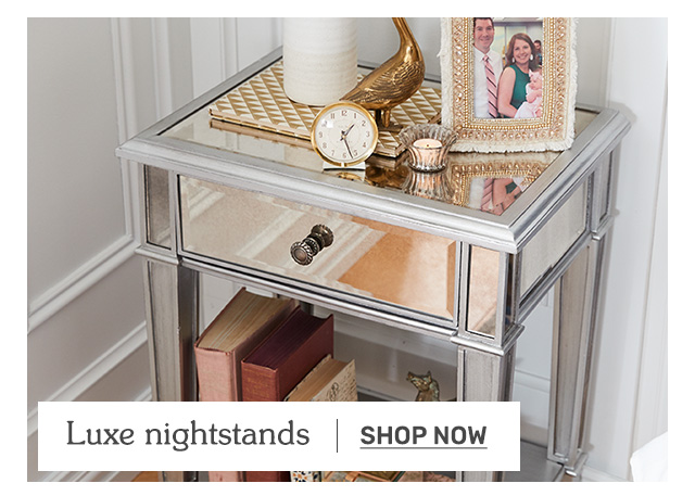 Shop luxe nightstands.