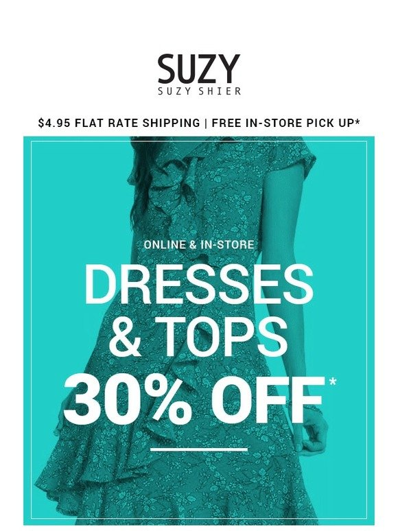 edef82cf42986 Suzy Shier  Have you heard  30% off dresses   tops is almost gone ...