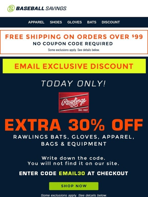 Baseball Savings: EMAIL EXCLUSIVE - Extra 30% Off Rawlings