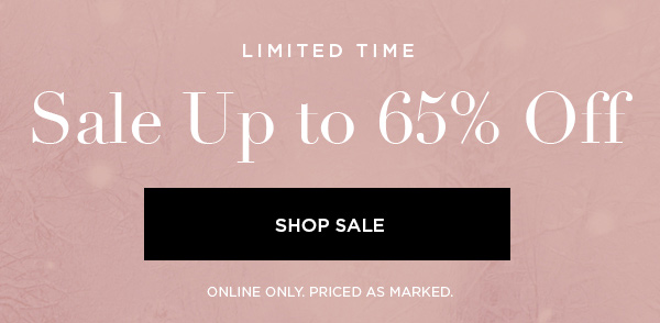 LIMITED TIME Sale Up to 65% Off SHOP SALE > ONLINE ONLY. PRICED AS MARKED.