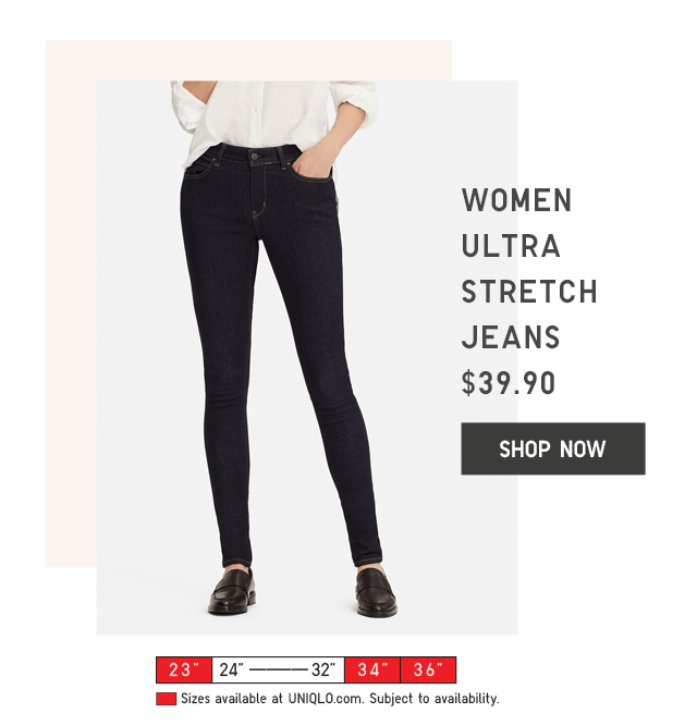 WOMEN ULTRA STRETCH JEANS $39.90 - SHOP NOW