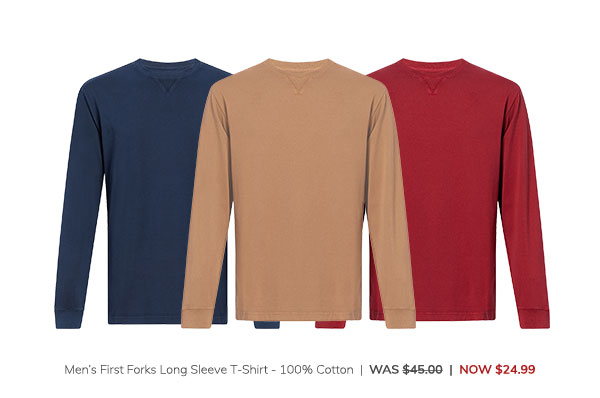 Men's First Forks Long Sleeve T-Shirt – 100% Cotton Was: $45.00 Now: $24.99