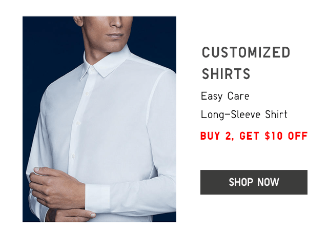 CUSTOMIZED SHIRTS, BUY 2, GET $10 OFF - SHOP NOW
